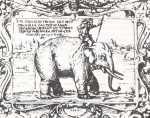 Soliman bei Wasserburg am Inn, datiert auf den 24. Januar 1552; Holzschnitt von Michael Minck. Inschrift: KM D(er) KINIG ZV PEHAM HAT AUSS / ISPANIA IN DAS TEISHS LAND / GEFIERT AIN HELFANT IST ZV WASS / ERBURG ANKHOMEN AVF DEN 24 / IANUARI IM 1552 IAR / M(ichael) M(inck); Bildquelle [B]
